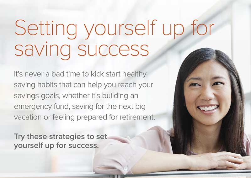 Here's tips on setting yourself up for saving success